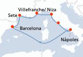 Barcelona, Sete, Villefranche/ Niza, Florencia/Pisa, Civitavecchia - Roma, Nápoles, Navegación, Barcelona