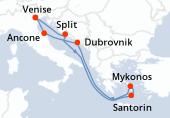 Venise, Split, Navigation, Santorin, Mykonos, Mykonos, Dubrovnik, Ancone, Venise