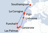 Southampton, Navigation, Vigo, Lisbonne, Navigation, Lanzarote, Las Palmas, Santa Cruz de Tenerife, Funchal, Navigation, La Corogne, Navigation, Southampton