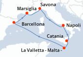 Napoli, Catania, La Valletta - Malta -, Navigazione, Barcellona, Marsiglia, Savona, Napoli