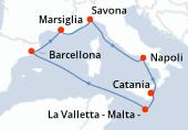 Catania, La Valletta - Malta -, Navigazione, Barcellona, Marsiglia, Savona, Napoli, Catania