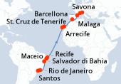 Santos, Rio de Janeiro, Navigazione, Salvador di Bahia, Maceio, Recife, Navigazione, Navigazione, Navigazione, Navigazione, Navigazione, Navigazione, St Cruz de Tenerife, Arrecife, Navigazione, Malaga, Navigazione, Barcellona, Marsiglia, Savona