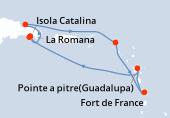 La Romana, La Romana, Isola Catalina, Samana, Philipsburg (Saint Maarten), Fort de France, Pointe a pitre(Guadalupa), Navigazione, La Romana